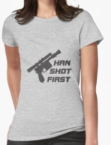 The Smuggler Who Shots First Womens Fitted T-Shirt