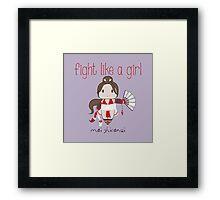 Fight Like a Girl - Cute Fighter Framed Print