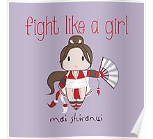 Fight Like a Girl - Cute Fighter Poster