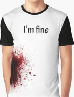 I'm Fine Graphic T-Shirt
