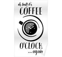 Coffee o'Clock Poster