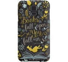 Books Fall Open, You Fall In Samsung Galaxy Case/Skin