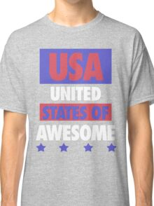 United States of Awesome - USA Classic T-Shirt