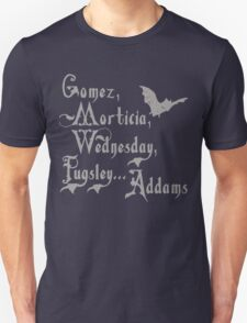 For Addams Family Fans T-Shirt