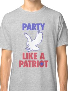 Party Like A Patriot - USA! Classic T-Shirt