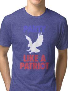 Party Like A Patriot - USA! Tri-blend T-Shirt