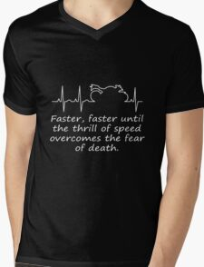 Faster, Faster. Motorcycle Quote Mens V-Neck T-Shirt