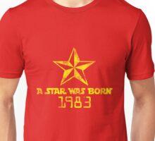 A Star was Born 1983 Unisex T-Shirt