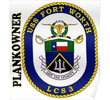 LCS-3 USS Ft. Worth Plankowner Poster