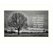 Ever Tried Ever Failed Art Print