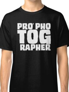 PRO phoTOGrapher Classic T-Shirt