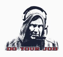 Belichick Hoodie - Do Your Job Well by emrdesigns