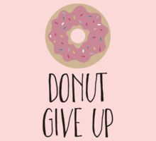 Pink Donut - Donut Give Up One Piece - Short Sleeve