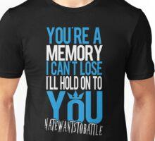 Hold On To You - NateWantsToBattle Unisex T-Shirt