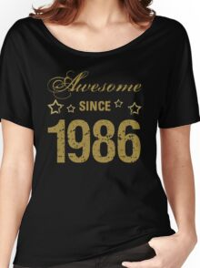 Awesome Since 1986 Women's Relaxed Fit T-Shirt