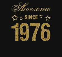 Awesome Since 1976 Unisex T-Shirt