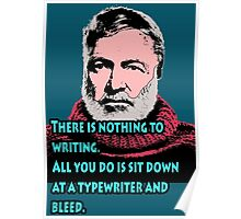 Ernest Hemingway quote 3 Poster