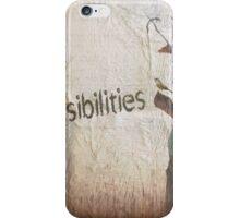 Possibilities iPhone Case/Skin
