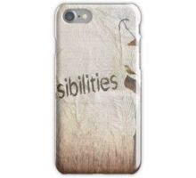 Possibilities iPhone Case/Skin