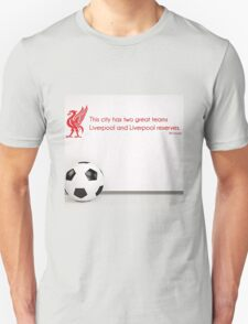 """Shankly Quote """"This City has two great teams"""" T-Shirt"""