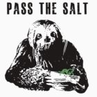 Stoner Sloth - Pass the salt 2 by Dylan DeLosAngeles
