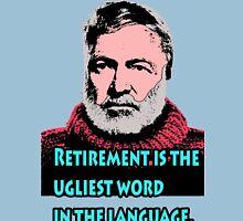 Ernest Hemingway Quotes 6 Unisex T-Shirt