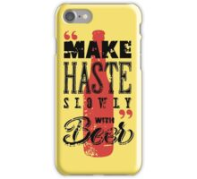 Funny Beer Saying iPhone Case/Skin
