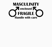 Fragile Masculinity Unisex T-Shirt