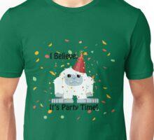 I Believe, It's Party Time Yeti Unisex T-Shirt