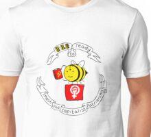 Worker Bees Unite! Unisex T-Shirt