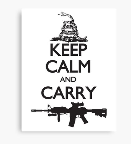 Keep Calm and Carry Canvas Print