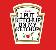 I put ketchup on my ketchup Women's Fitted Scoop T-Shirt
