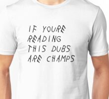 IF YOURE READING THIS WARRIORS ARE CHAMPS (Black Font) Unisex T-Shirt