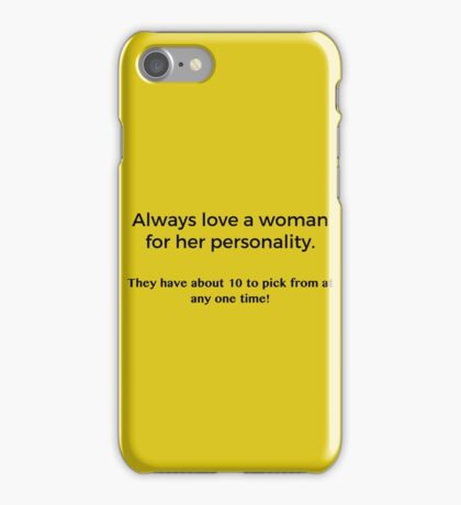 Love a Woman's Personality iPhone Case/Skin