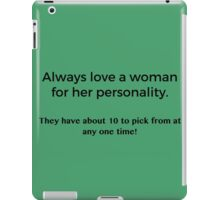 Love a Woman's Personality iPad Case/Skin