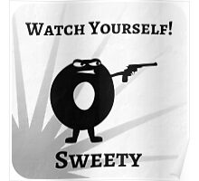 Watch Yourself Sweet - Bad Donut Collection Poster