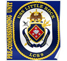 LCS-9 USS Little Rock Pre-Commissioning Unit for Dark Poster