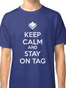 Guild Wars - Keep Calm and Stay on Tag Classic T-Shirt