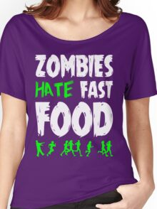 Zombies hate fast food Women's Relaxed Fit T-Shirt
