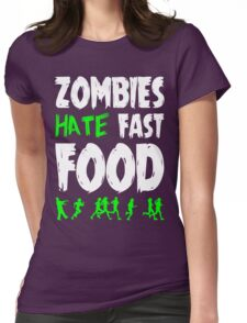Zombies hate fast food Womens Fitted T-Shirt