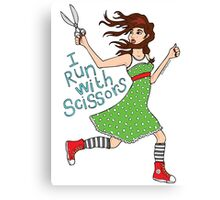 I Run With Scissors Canvas Print