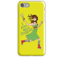 I Run With Scissors iPhone Case/Skin