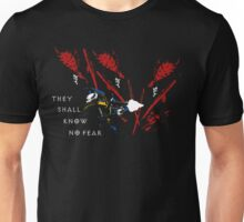 They Shall Know No Fear Unisex T-Shirt