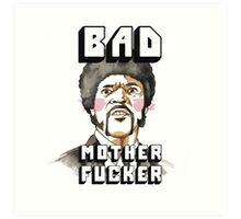 Pulp fiction - Jules Winnfield - Bad mother fucker Art Print