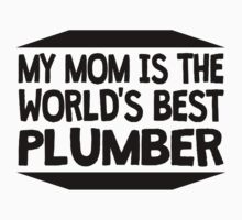 My Mom Is The World's Best Plumber One Piece - Long Sleeve