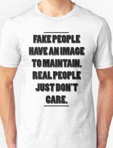 "Hachiman Hikigaya - ""Fake people have an image to maintain..."" T-Shirt"