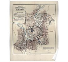 Civil War Maps 0167 Battlefield of Chattanooga with the operations of the national forces under the command of Maj Gen US Grant during the battles of Nov 23 24 25 1863 Poster