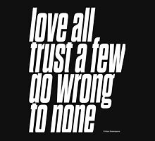 Love all trust a few do wrong to none Women's Fitted V-Neck T-Shirt