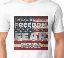 PRES43 TYRANTS FEAR Unisex T-Shirt