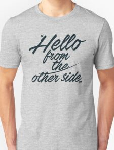Hello from the other side  - version 2 - dark blue T-Shirt